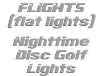 FLIGHTS Disc golf lights
